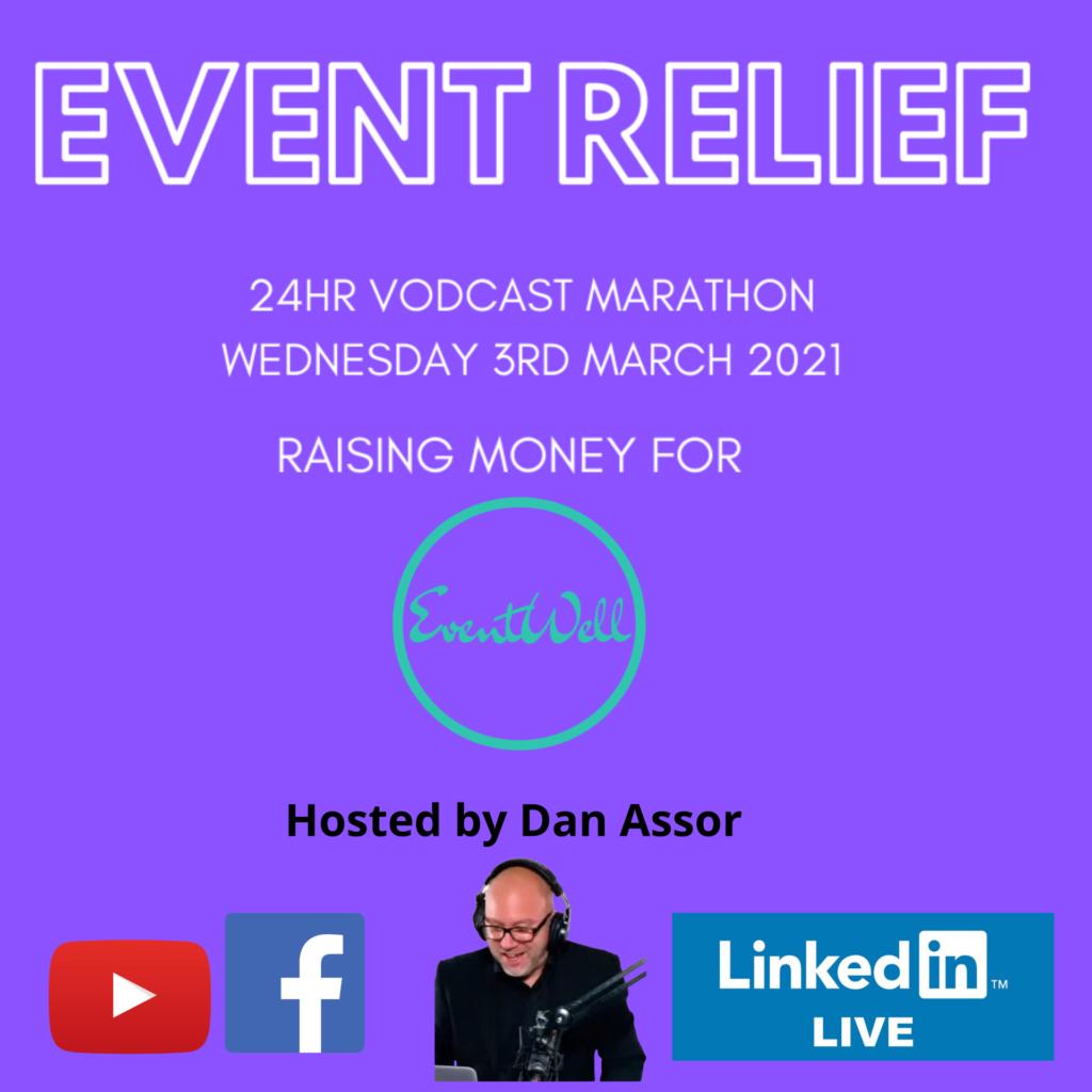 Event Relief 24 hour live broadcast with Dan Assor