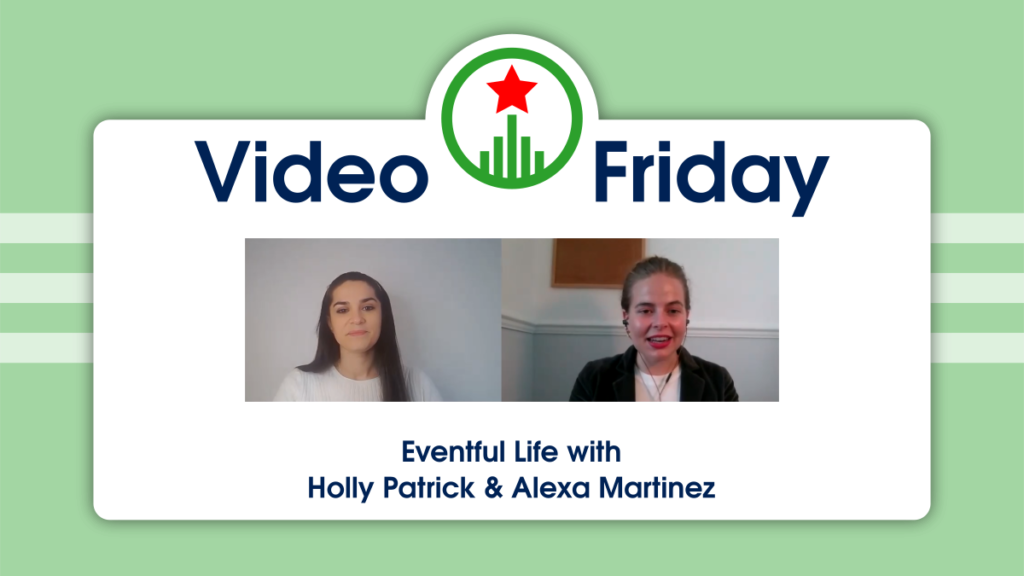 Eventful Life with Holly Patrick and Alexa Martinez