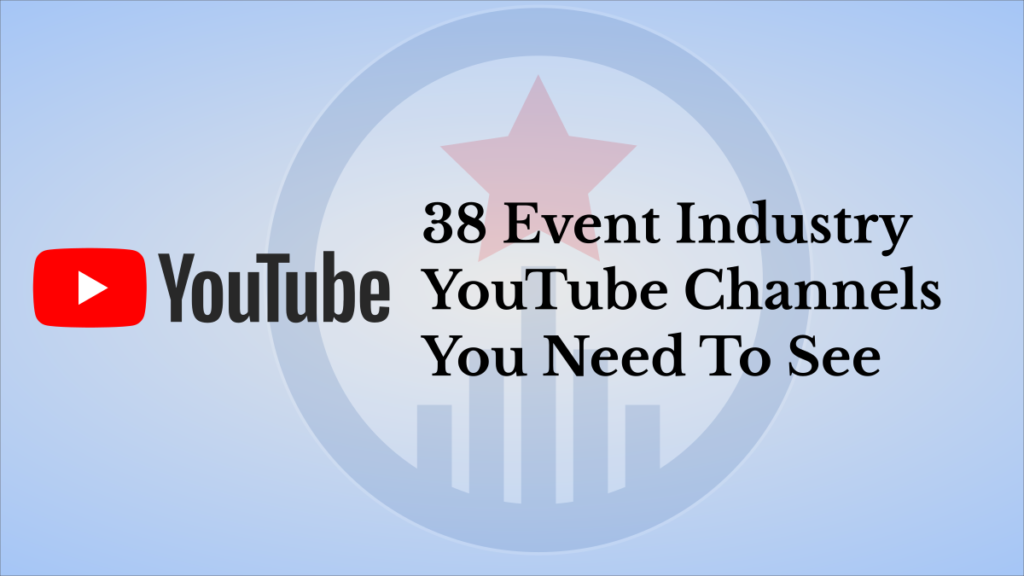 Event Industry YouTube Channels