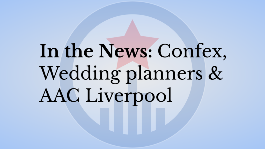In the news: confex,wedding planners, AAC liverpool